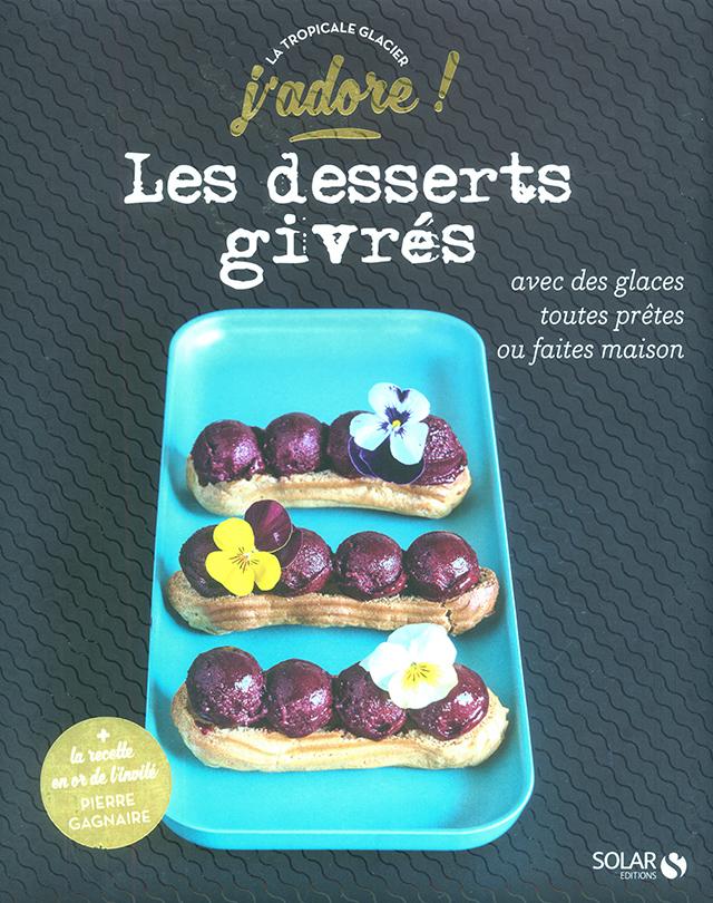 Les desserts givres (フランス)