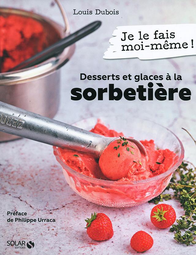 Desserts et glaces a la sorbetiere (フランス)