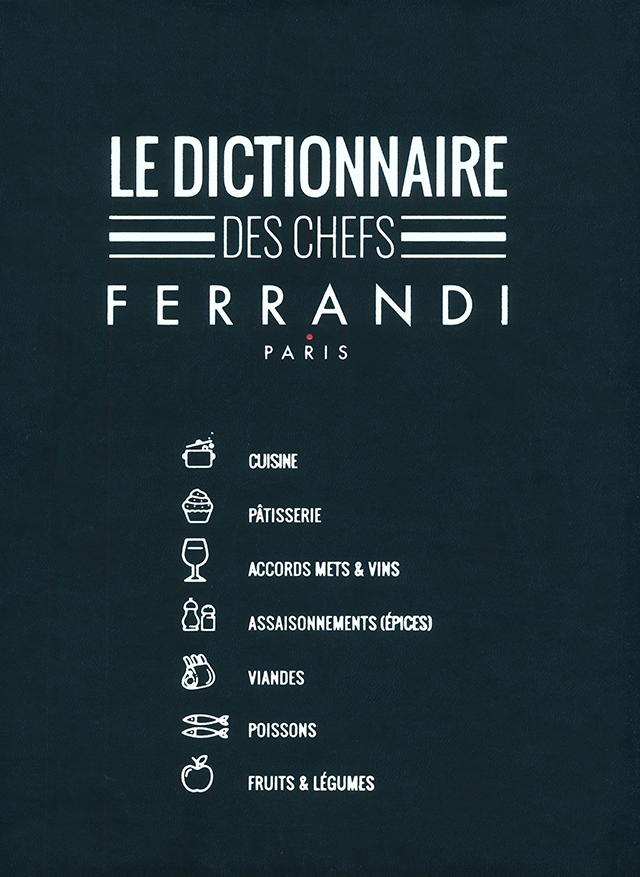 LE DICTIONNAIRE DES CHEFS FERRANDI (フランス・パリ)