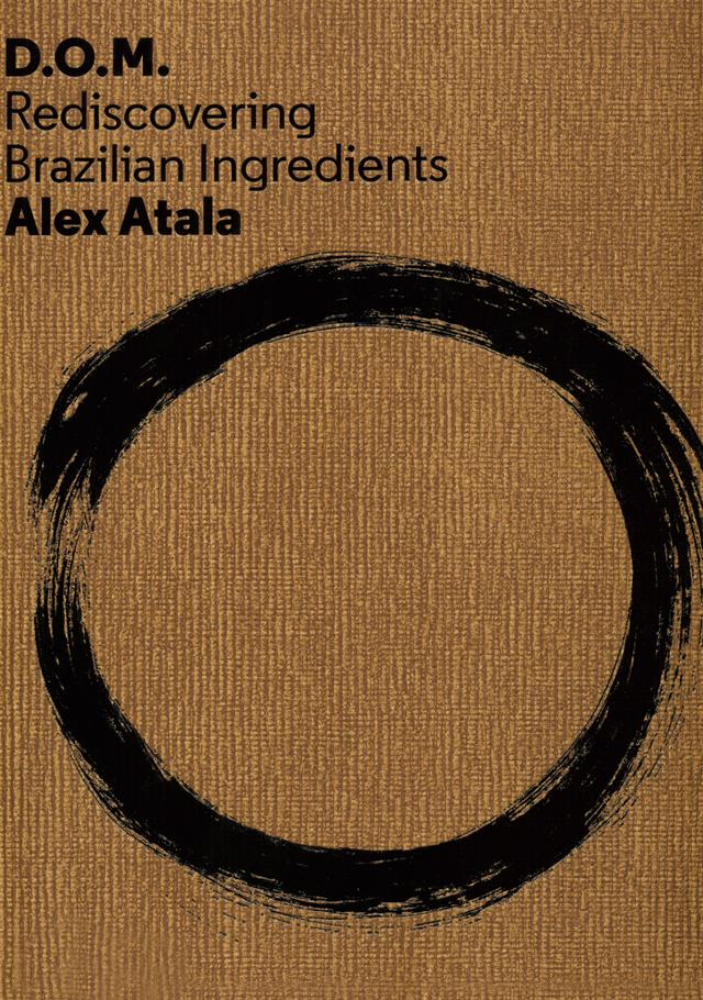 D.O.M  Alex Atala (ブラジル サンパウロ)