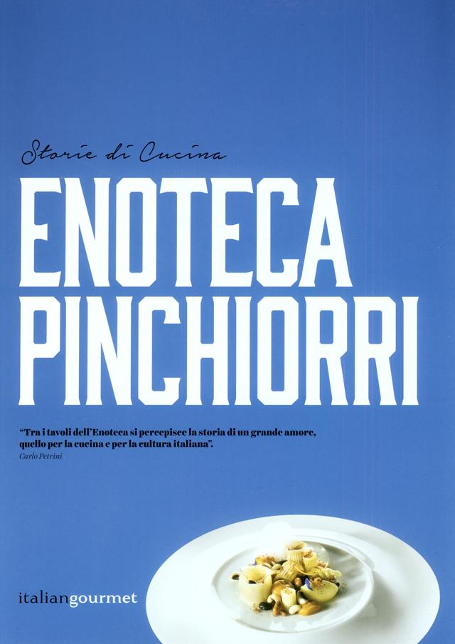 ENOTECA PINCHIORRI storie di Cucina (イタリア・フィレンツェ) イタリア語/英語 併記
