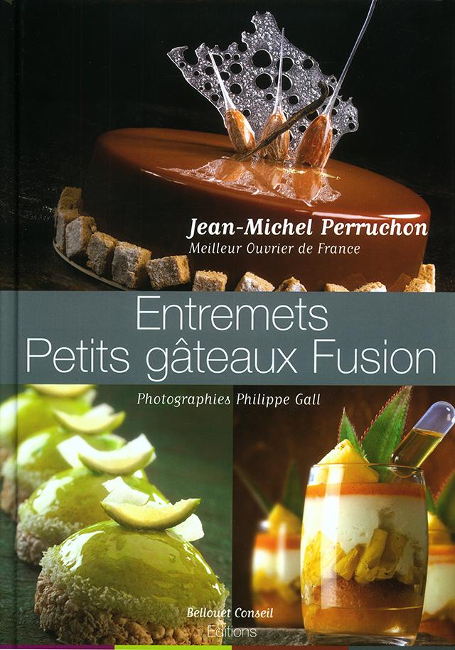 Entremet Petits gateaux Fusion (フランス・パリ)