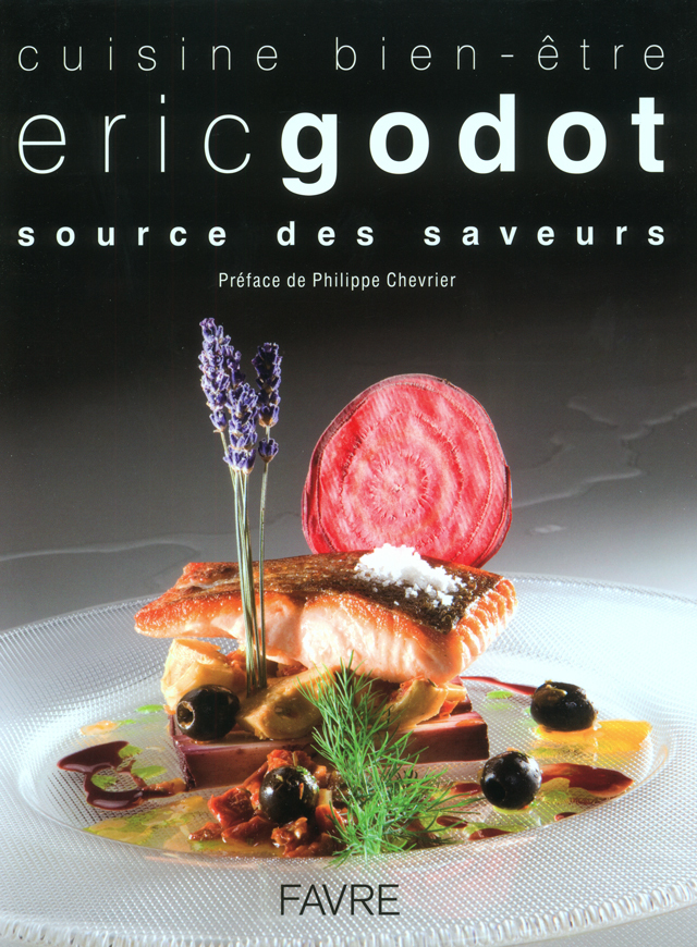 eric godot cuisine bien etre (スイス)