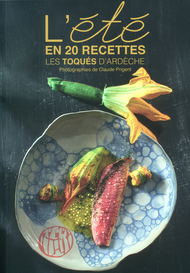 L'ETE DES TOQUES D'ARDECHE (フランス・アルデシュ)