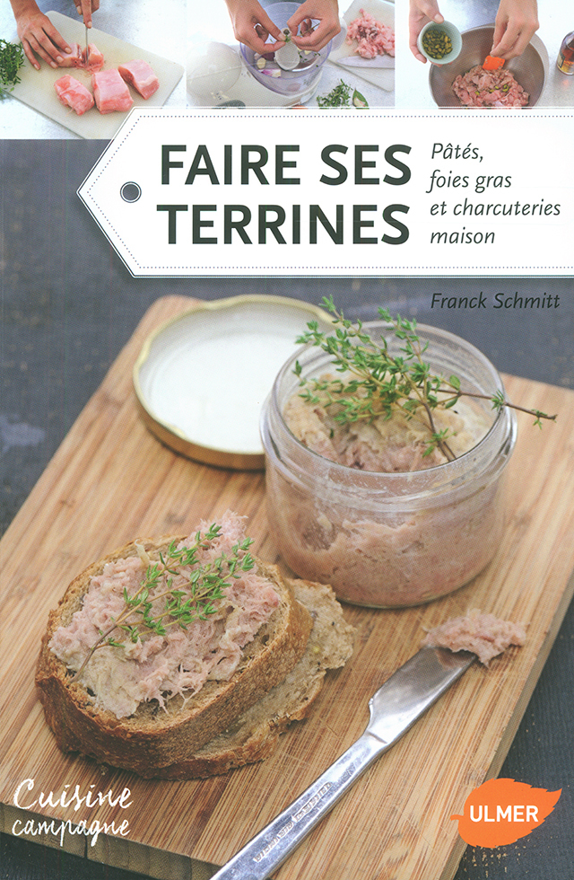 FAIRE SES TERRINES Frank Schmitt (フランス)