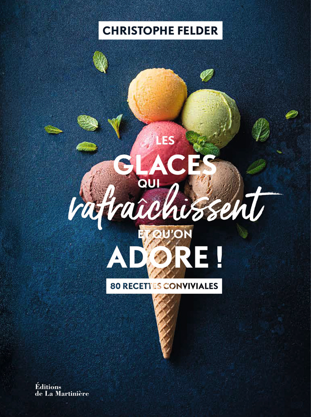 Les Glaces qui rafraichissent et qu'on adore ! (フランス) 予約販売