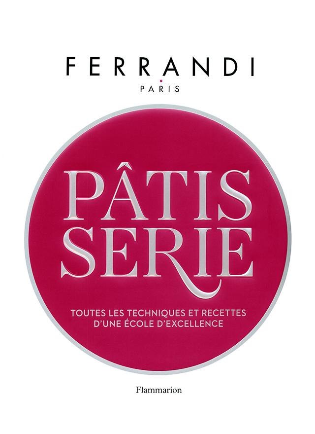 FERRANDI PATISSERIE (フランス・パリ)