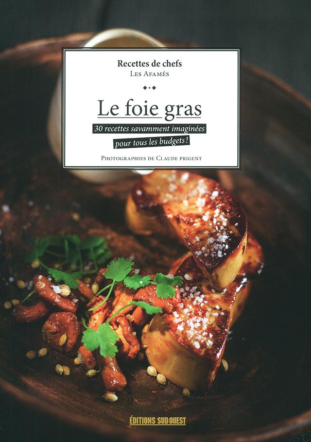 FOIE GRAS recettes de chefs (フランス)