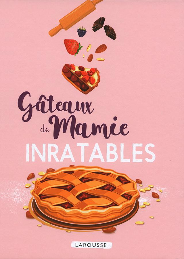 gateaux de mamie INRATABLES (フランス)