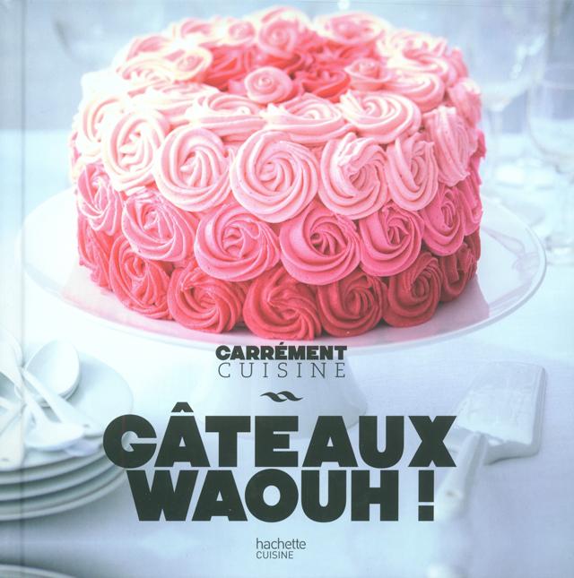 GATEAUX WAOUH ! (フランス)