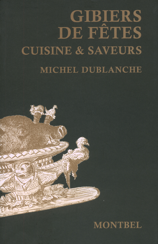 Gibiers de fetes  Cuisine et saveurs (フランス)