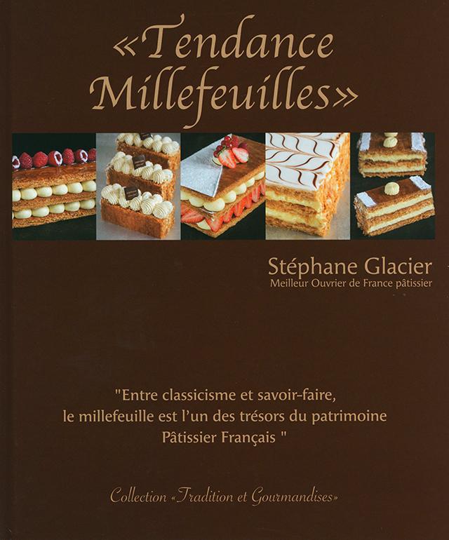Tendance Millefeuilles  Stephane Glacier (フランス)