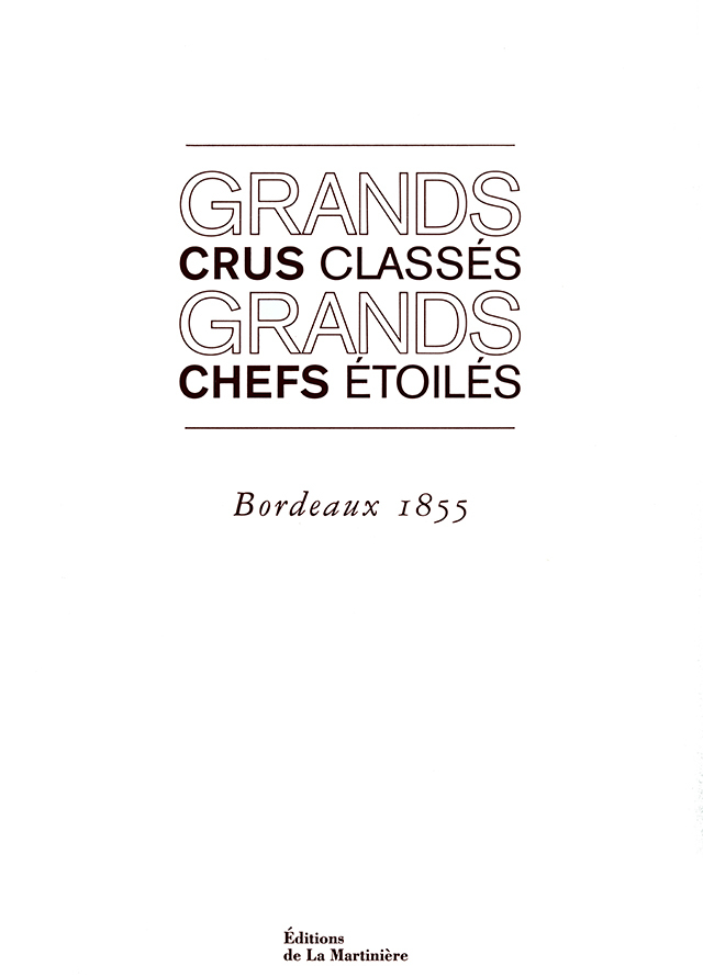 GRANDS CRUS CLASSES GRANDS CHEFS ETOILES (フランス)