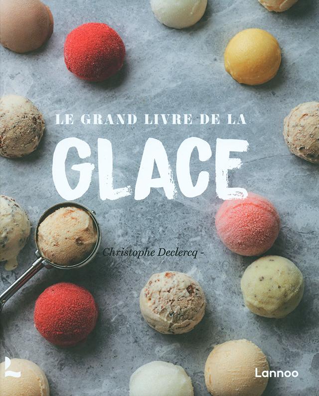 LE GRAND LIVRE DE LA GLACES Lannoo (フランス)
