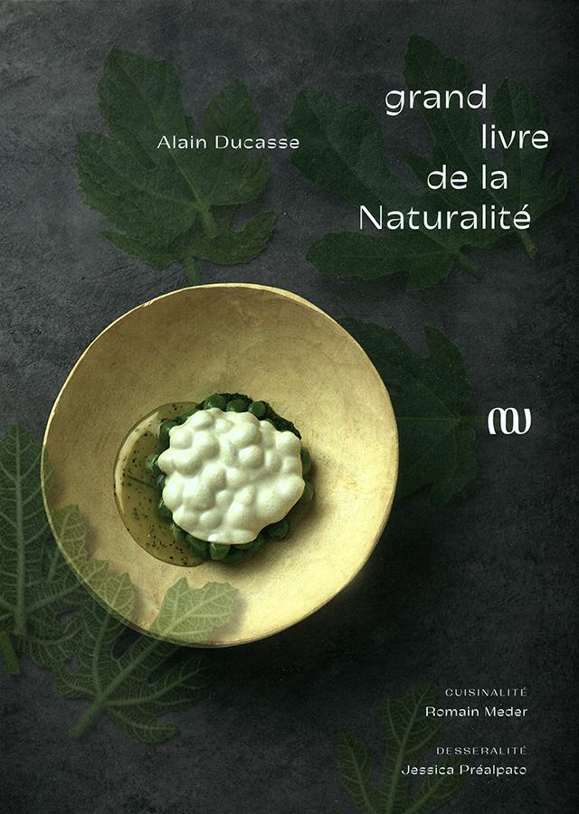 Le Grand livre de la Naturalite d'Alain Ducasse (フランス・パリ)