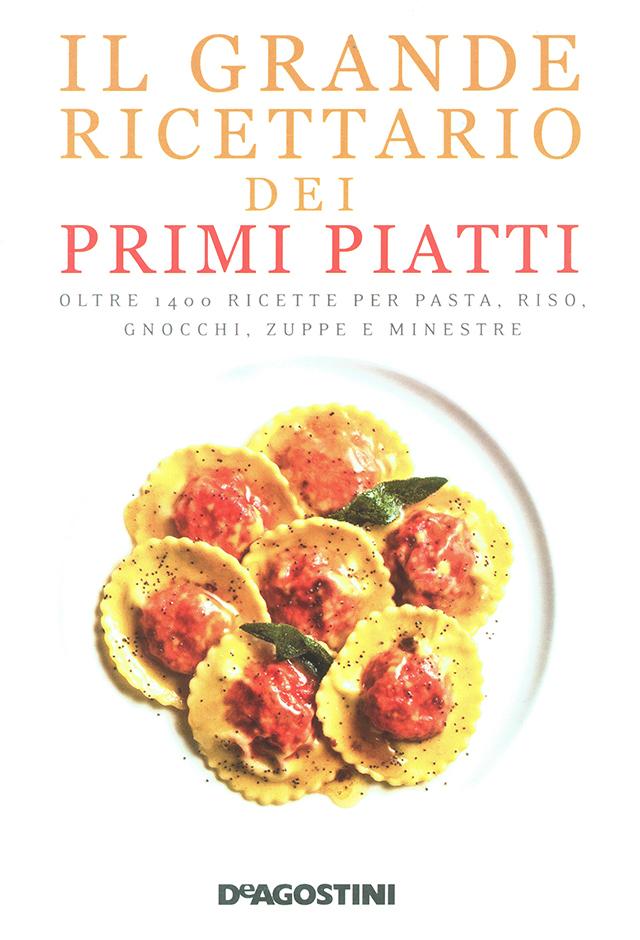 IL GRANDE RICETTARIO DEI PRIMI PIATTI  (イタリア)