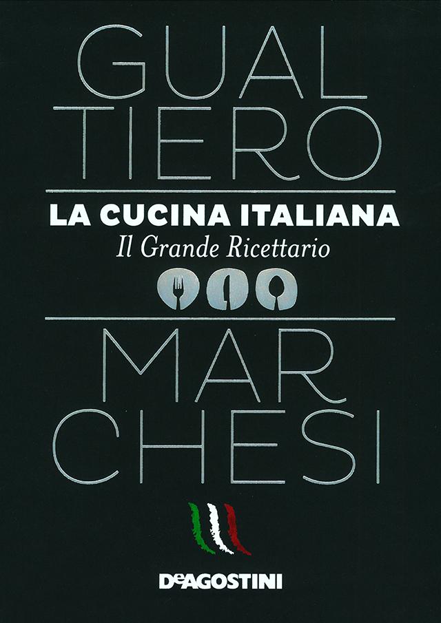 LA CUCINA ITALIANA Il grande Ricettario  (イタリア・ミラノ)