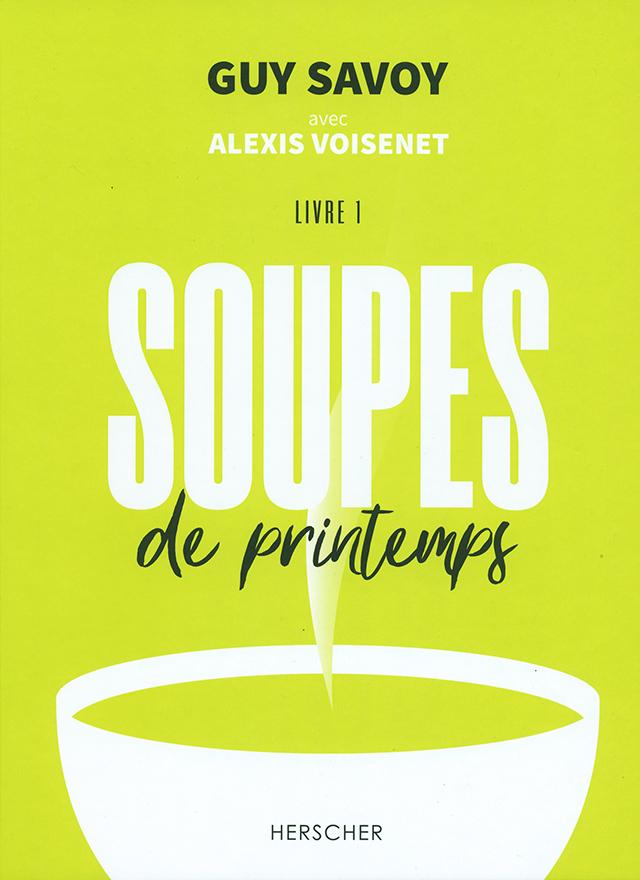 GUY SAVOY SOUPES de printemps (フランス・パリ)