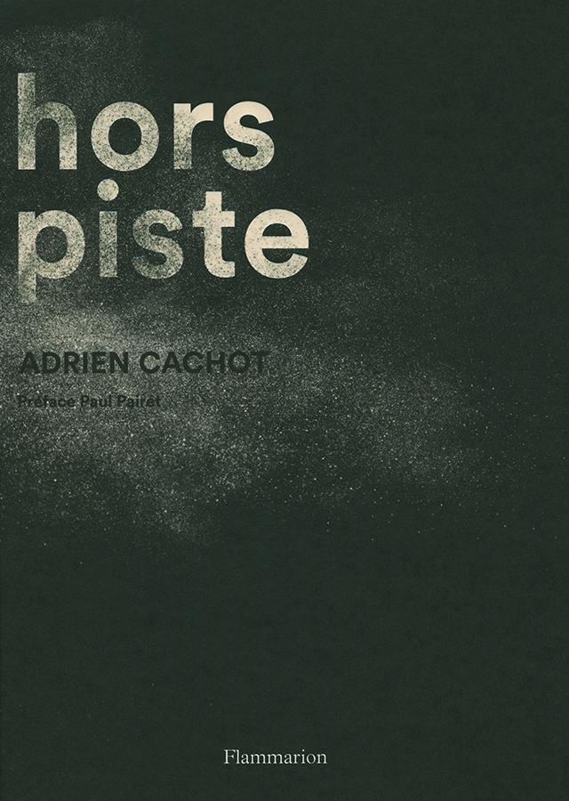 hors piste Adrien Cachot (フランス・パリ)