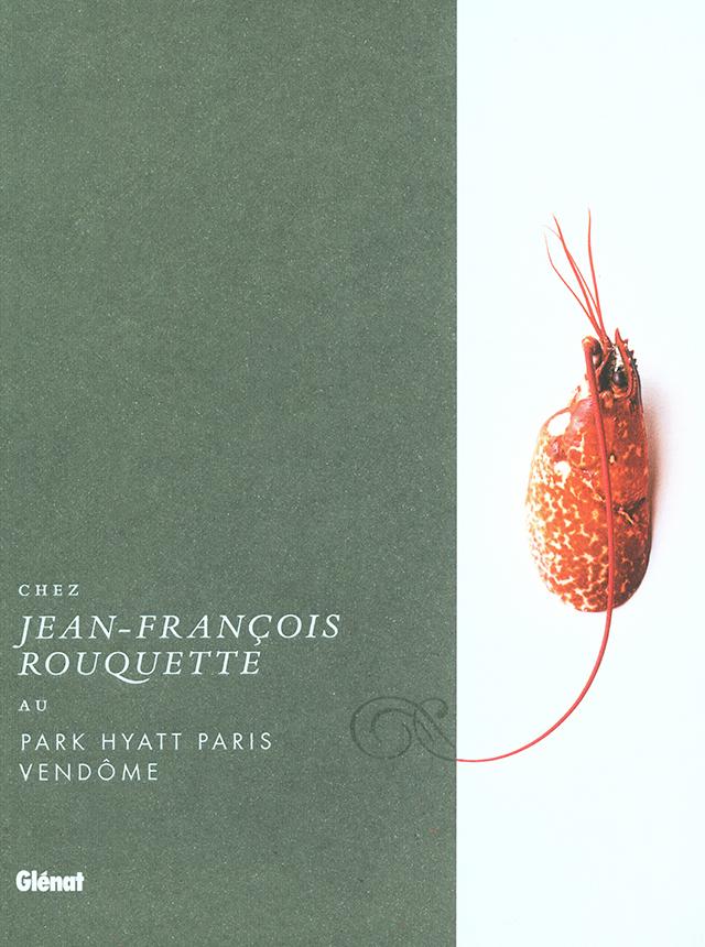 CHEZ JEAN-FRANCOIS ROUQUETTE (フランス・パリ)