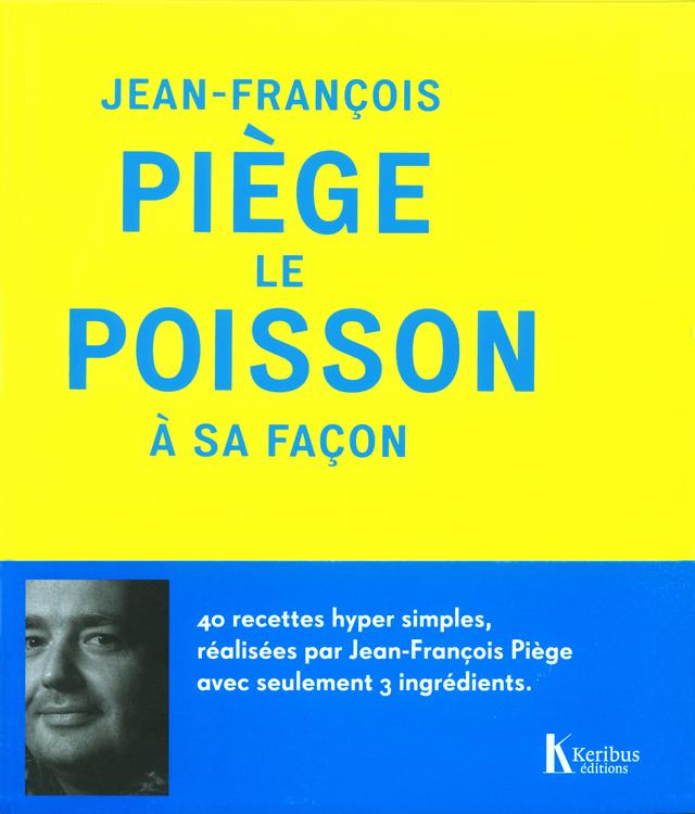 JEAN-FRANCOIS PIEGE LE POISSON A SA FACON  (フランス・パリ)