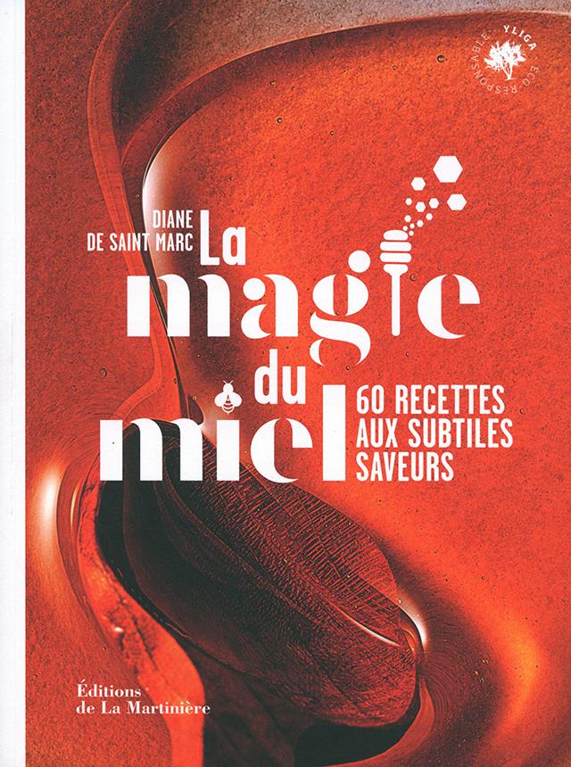 La Magie du miel  Diane de Saint Marc (フランス)
