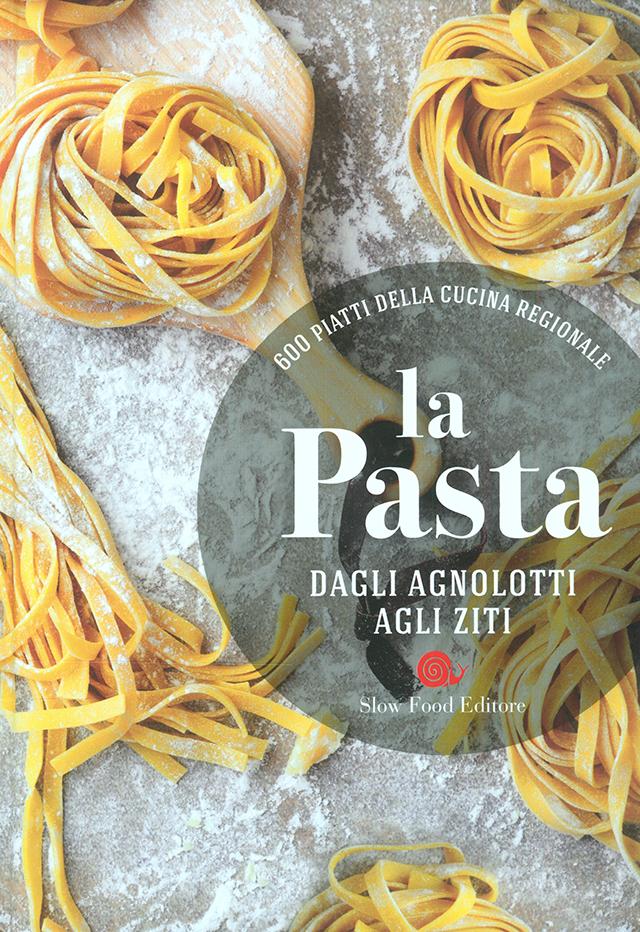 600 PIATTI DELLA CUCINA REGIONALE  la Pasta (イタリア)