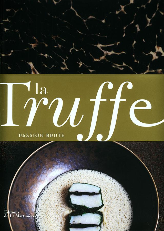 la Truffe PASSION BRUTE  (フランス・パリ)