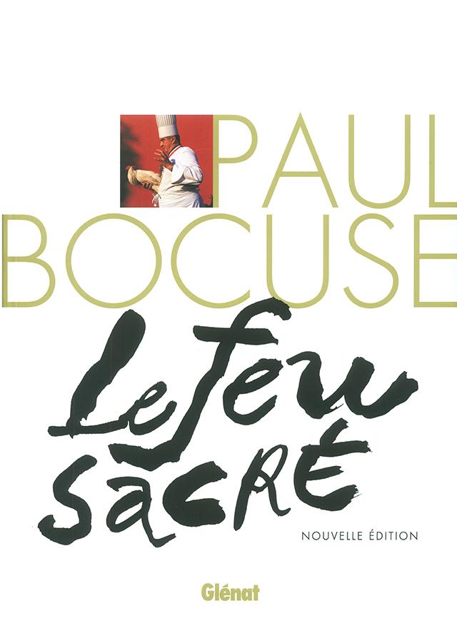 PAUL BOCUSE Le feu sacre NE (フランス・リヨン)