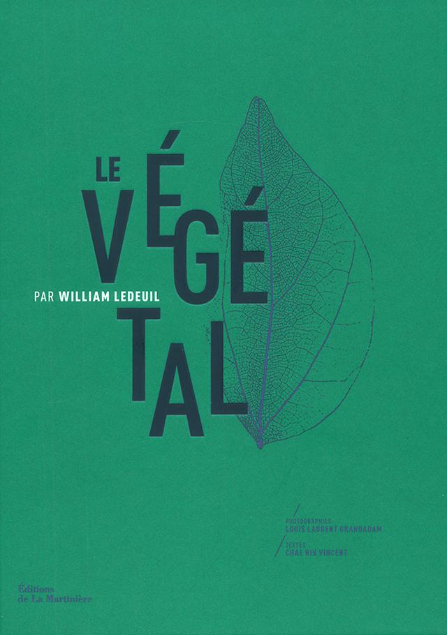 LE VEGETAL PAR WILLIAM LEDOUIL  (フランス・パリ)