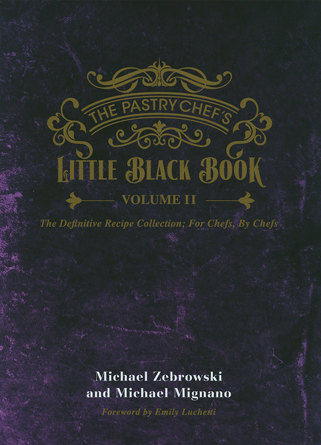The Pastry Chef's Little Black Book volume 2 (アメリカ ニュー・ヨーク)