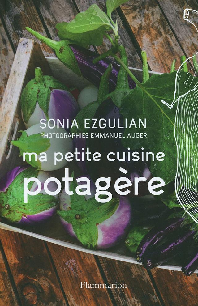 ma petite cuisine potagere SONIA EZGULIAN (フランス)