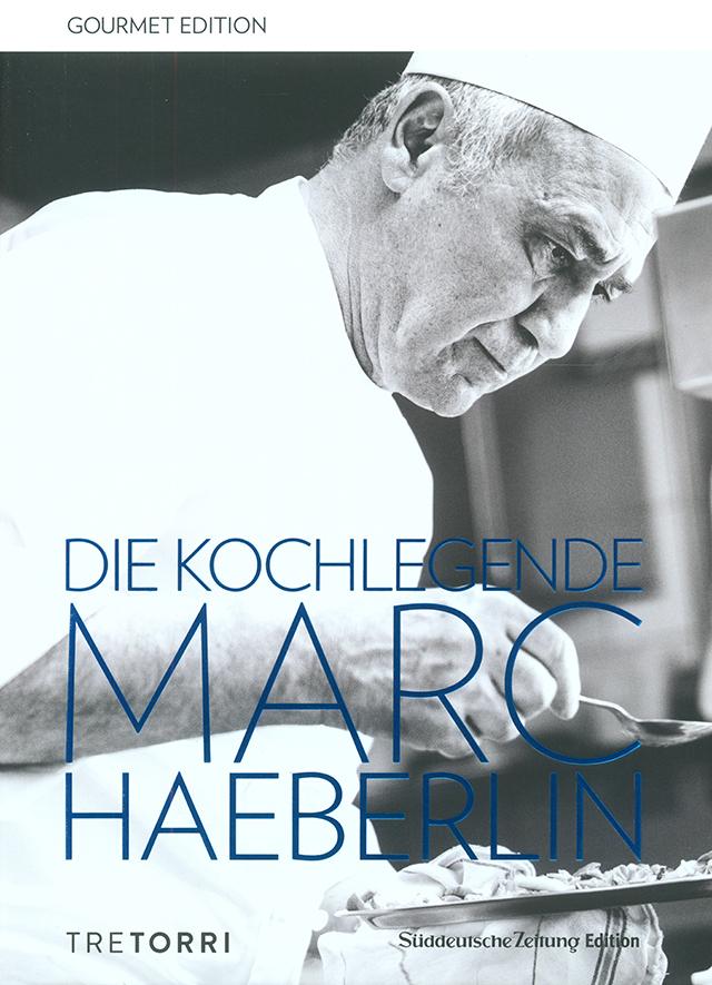 DIE KOCHLEGENDE MARC HAEBERLIN (フランス・アルザス) ドイツ語