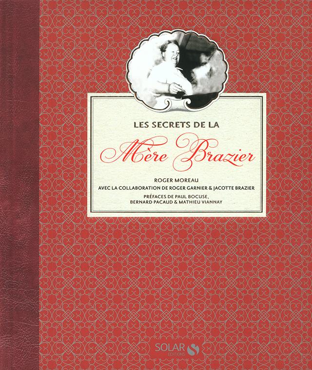 LES SECRETS DE LA Mere Brazier (フランス・リヨン)