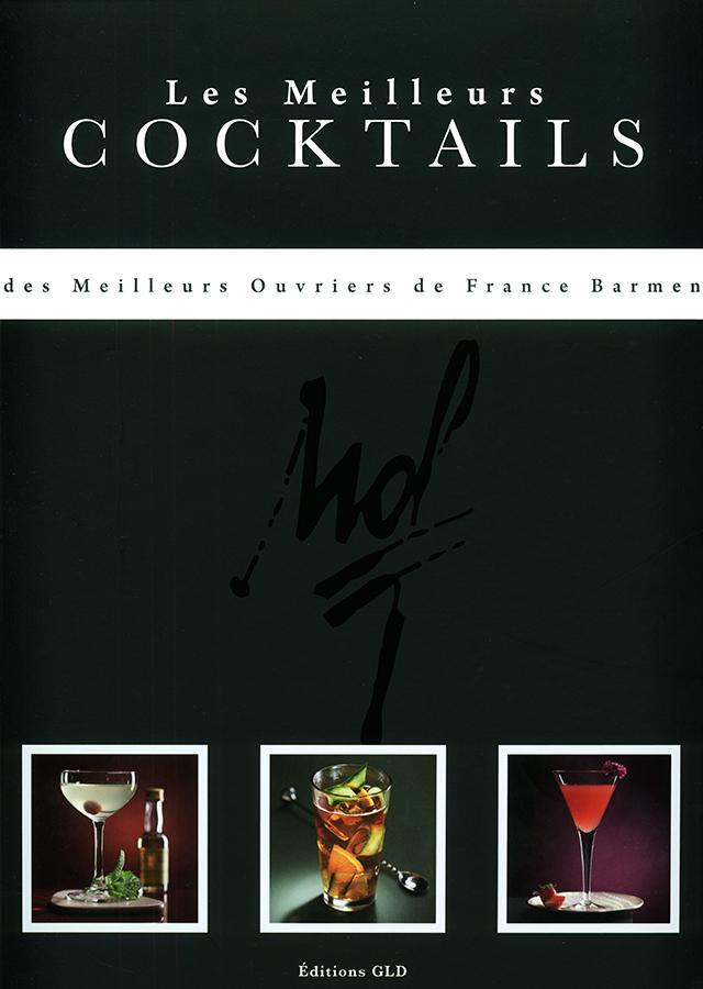 Les Meilleures COCKTAILS des MEILLEURS OUVRIERS DE FRANCE (フランス)