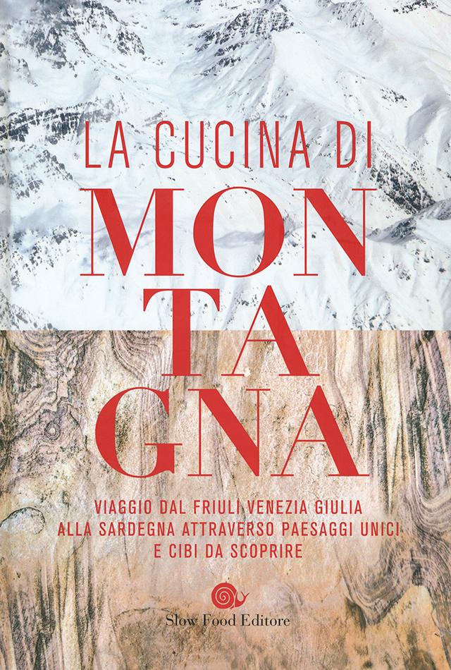 CUCINA DI MONTAGNA Slow Food Editore (イタリア)