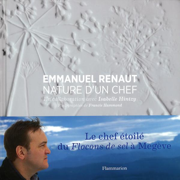 EMMANUEL RENAUT  NATURE'S TABLE  (フランス・ムジェーブ) 英語版