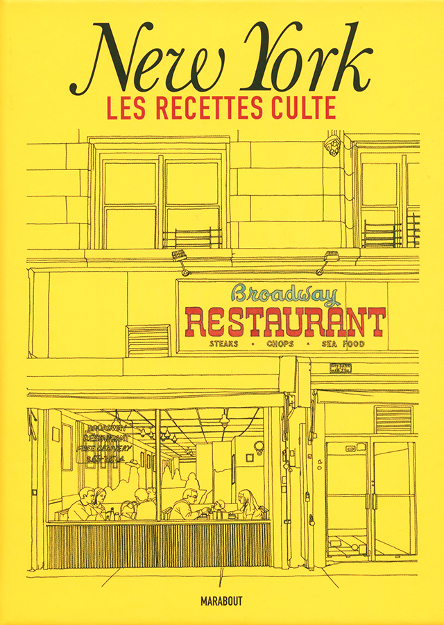 New York LES RECETTES CULTE (アメリカ・ニューヨーク) フランス語