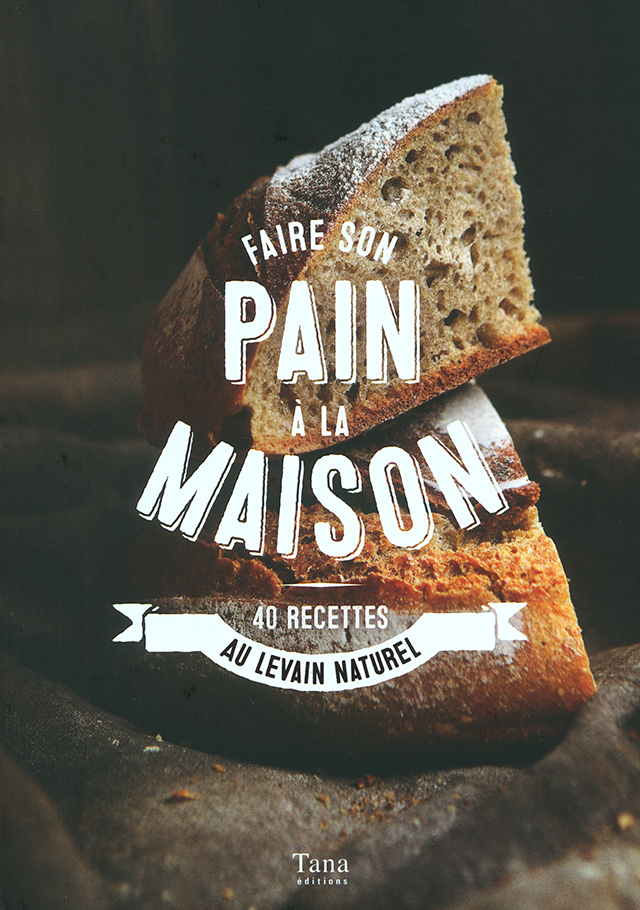 Faire son pain a la maison (フランス)
