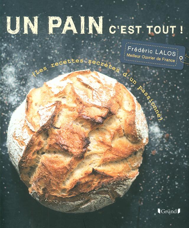 UN PAIN C'EST TOUT ! (フランス・パリ)