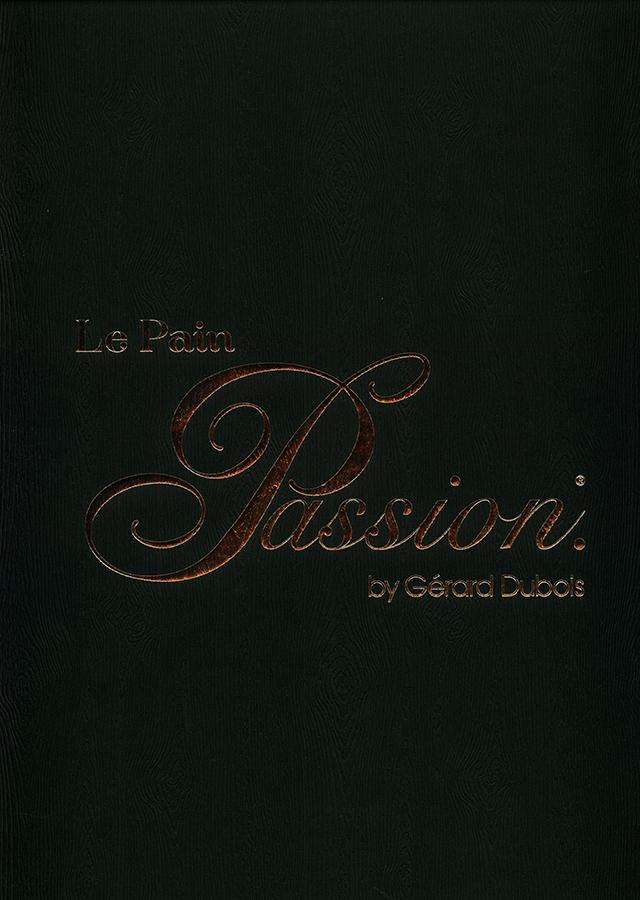 Le Pain Passion by Gerard Dubois (アジア)