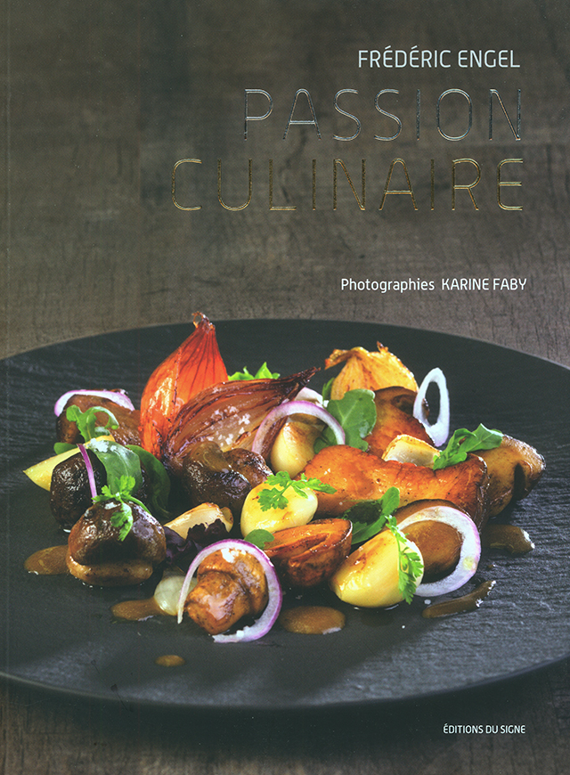PASSION CULINAIRE FREDERIC ENGEL  (フランス・アルザス)