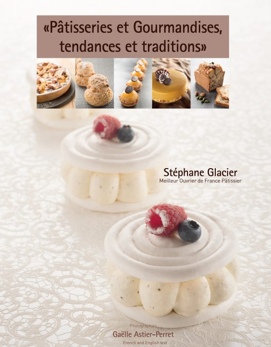 Patisseries et Gourmandises, tendances et traditions (フランス) 英語併記 予約販売