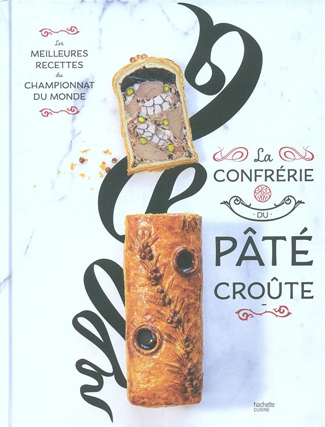 La CONFRERIE DU PATE CROUTE (フランス) 新エディション