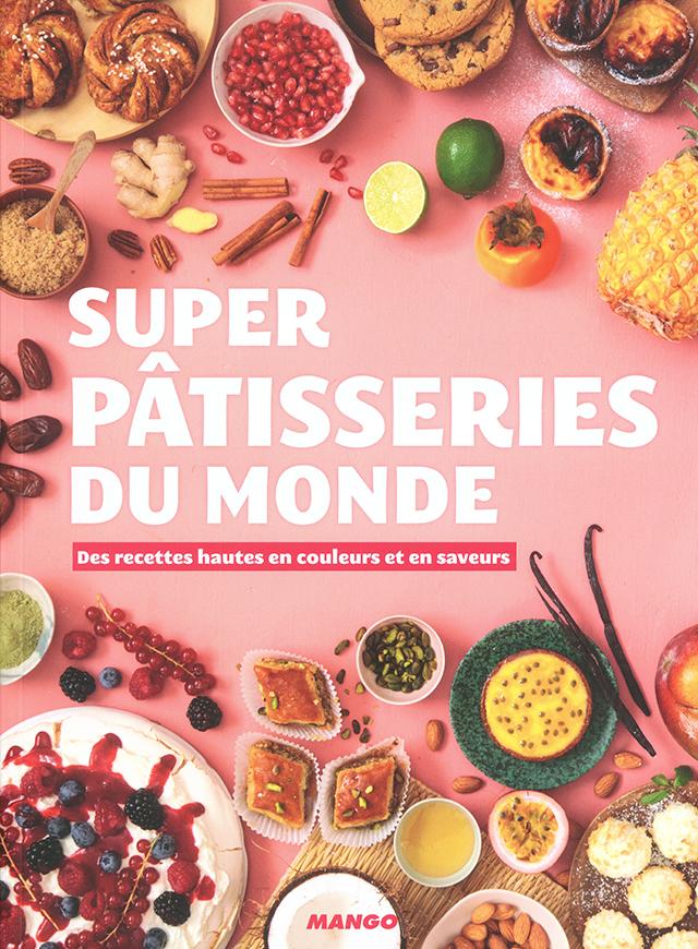 SUPER PATISSERIES DU MONDE (フランス)