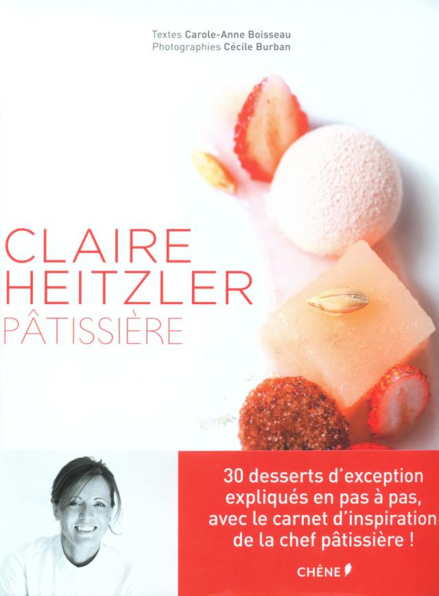 CLAIRE HEITZLER PATISSIERE  (フランス・パリ)