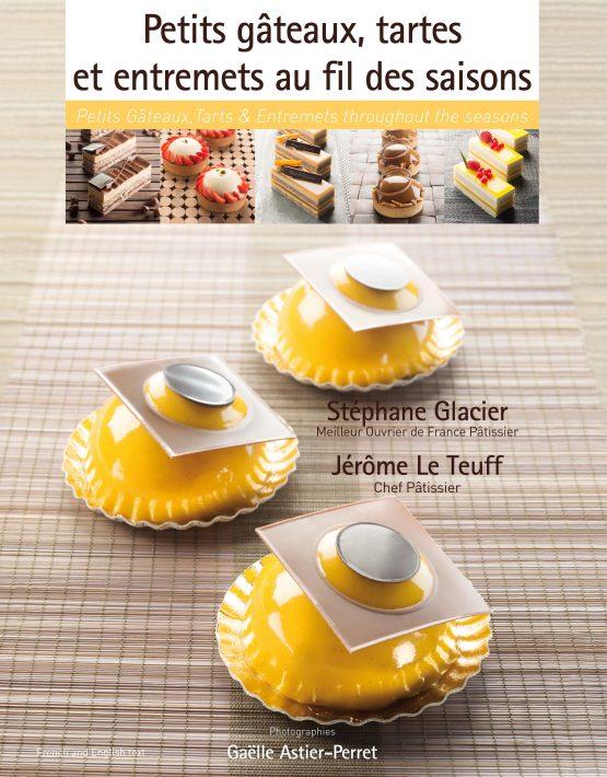 Petit gateaux, tartes et entremets au fil des saisons (フランス) 英語併記 予約販売