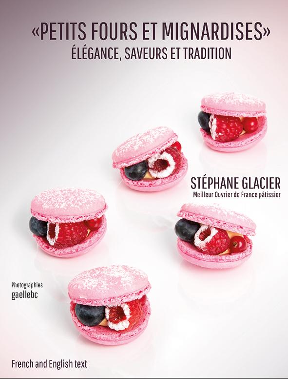Petits fours et mignardises, elegance, saveurs et tradition (フランス) 英語併記 予約販売