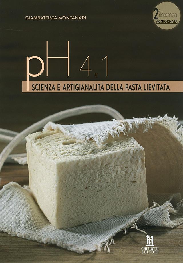 pH 4.1 SCIENZA E ARTIGIANALITA DELLA PASTA LIEVITATA (イタリア) 第二版
