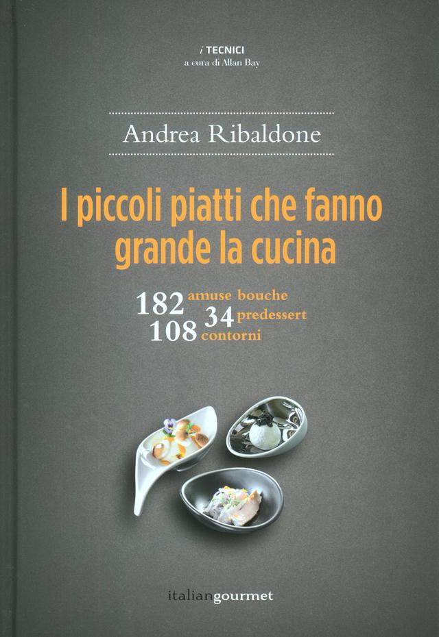 I piccoli piatti che fanno grande la cucina (イタリア・ミラノ)